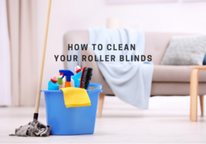 How to clean your roller blinds – Check out this tips