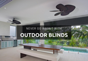 Never go wrong with outdoor blinds in Singapore!