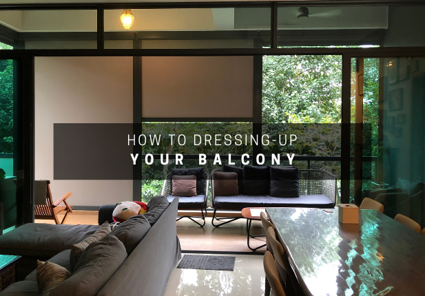 Heard of Dressing Up your Balcony?